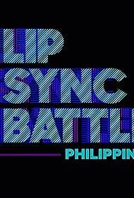 Lip Sync Battle Philippines (2016)