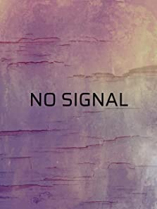 No signal (2017)