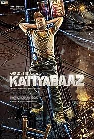Katiyabaaz Poster - Movie Forum, Cast, Reviews