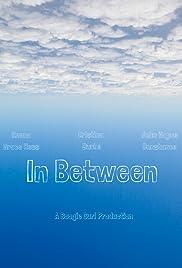 In Between - Part One Poster