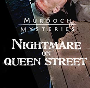 Watch online adults movies english Murdoch Mysteries: Nightmare on Queen Street Canada [movie]