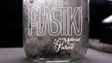 Plastiki and the Material of the Future (2011)