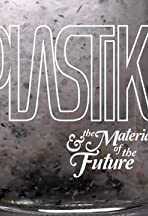 Plastiki and the Material of the Future