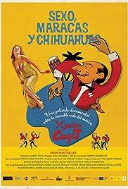 Sexo, maracas y chihuahuas Poster