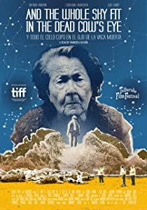 Watch free movie web And the Whole Sky Fit in the Dead Cow's Eye [BDRip]
