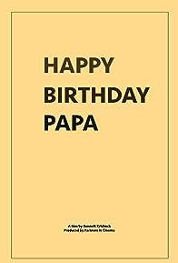 Primary photo for Happy Birthday, Papa