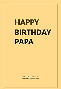 Primary photo for Happy Birthday, Papa