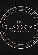 Gladsome Centaur