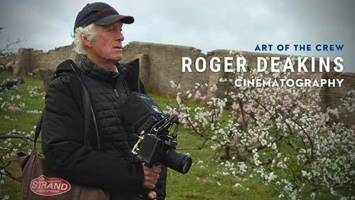 Roger Deakins   Art of the Crew