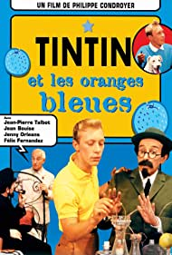 Jean Bouise, Félix Fernández, and Jean-Pierre Talbot in Tintin et les oranges bleues (1964)
