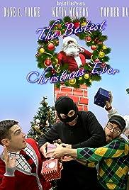 The Bestest Christmas Ever (2013) filme kostenlos