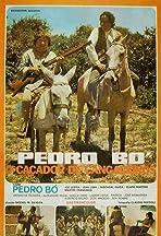 Pedro Bó, o Caçador de Cangaceiros