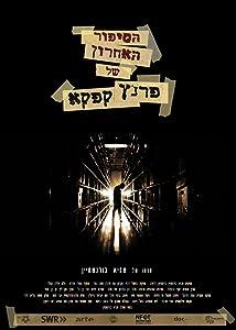 Movie stream downloads Hasipur Ha'acharon Shel Kafka by [720x1280]