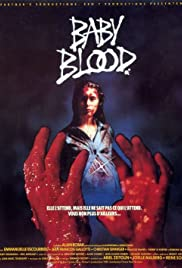Baby Blood(1990) Poster - Movie Forum, Cast, Reviews