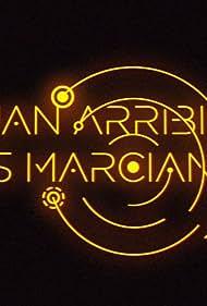 Quan arribin els marcians (2017)