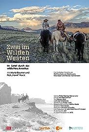 Zwei im Wilden Westen - Auf dem Pferderücken durch Nordamerika mit Marie Bäumer Poster