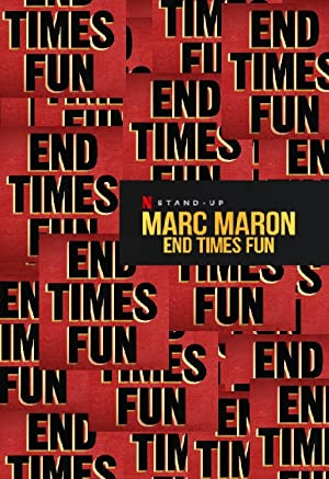 Where to stream Marc Maron: End Times Fun