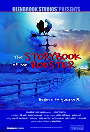 The Storybook of Mr. Rooster Poster