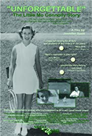 Unforgettable: The Little Mo Connolly Story Poster