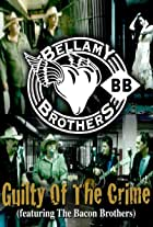 The Bellamy Brothers: Guilty of the Crime