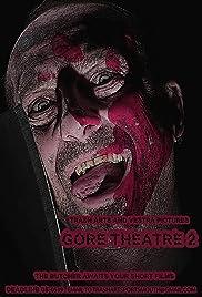 Gore Theatre 2 Poster