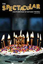 The Spectacular Eighth Birthday of Anthony Tremble