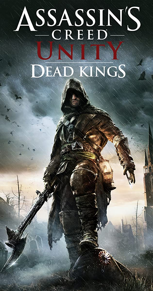 Assassin S Creed Unity Dead Kings Video Game 2015 Quotes Imdb