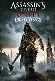 Assassin's Creed: Unity - Dead Kings Poster