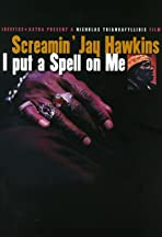 Screamin' Jay Hawkins: I Put a Spell on Me