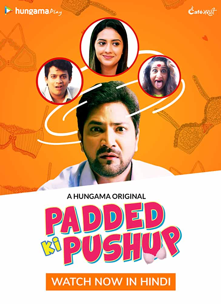 Padded Ki Pushup (2018) 720p HDRip Hindi S01 Complete Web Series x264 AAC 1GB