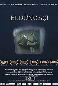 Bi, dung so! (2010)