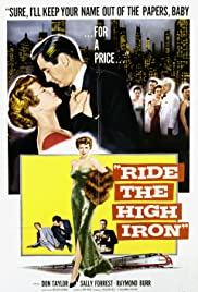 Ride the High Iron Poster