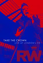 Robbie Williams: Take the Crown Live