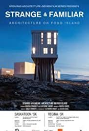 Strange & Familiar: Architecture on Fogo Island Poster