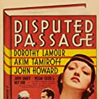 John Howard, Dorothy Lamour, and Akim Tamiroff in Disputed Passage (1939)