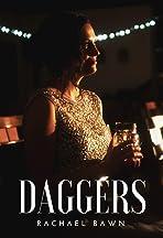 Rachael Bawn: Daggers