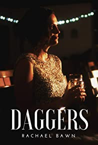 Primary photo for Rachael Bawn: Daggers