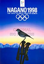 Nagano 1998: XVIII Olympic Winter Games