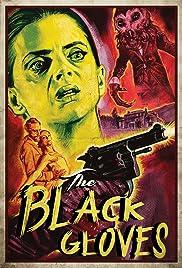 The Black Gloves Poster