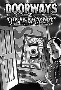 Primary photo for Doorways & Dimensions