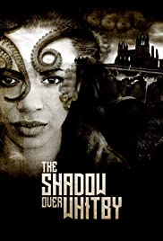 The Shadow over Whitby Poster