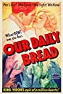 Our Daily Bread (1934) Poster