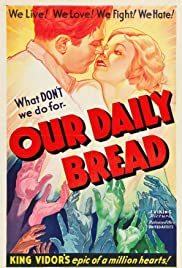 Our Daily Bread (1934) Poster - Movie Forum, Cast, Reviews