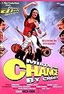 Milta Hai Chance by Chance