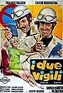 I due vigili (1967) Poster