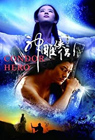 Primary photo for The Return of the Condor Heroes