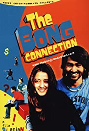 The Bong Connection (2006) Poster - Movie Forum, Cast, Reviews