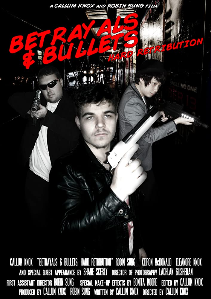 Betrayals & Bullets: Hard Retribution (2012)