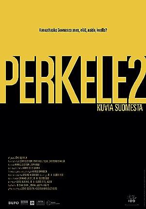 Perkele 2. Kuvia Suomesta vuonna 2016
