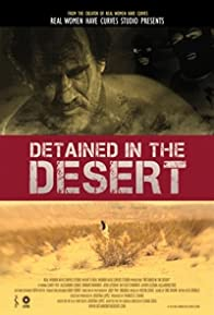 Primary photo for Detained in the Desert